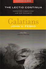 The Lectio Continua Expository Commentary on the New Testament: Galatians