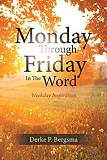 Monday Through Friday In The Word