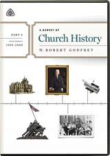 A Survey of Church History: Part 6 DVD