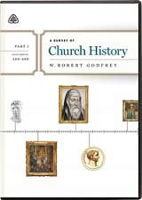 A Survey of Church History: Part 1 DVD