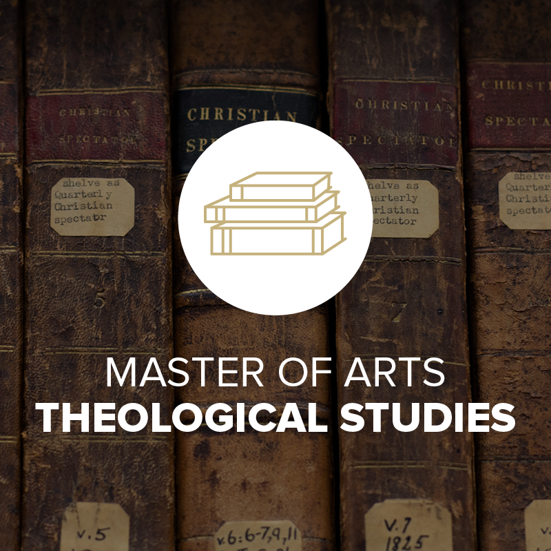 Master of Arts in Theological Studies