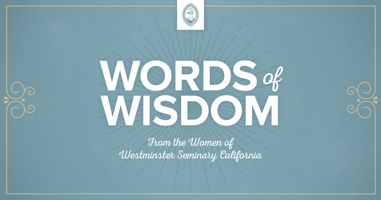 Words Of Wisdom: Words Of Wisdom: The Teacher's Task