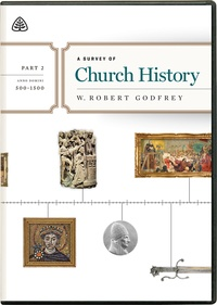 A Survey of Church History by W. Robert Godfrey